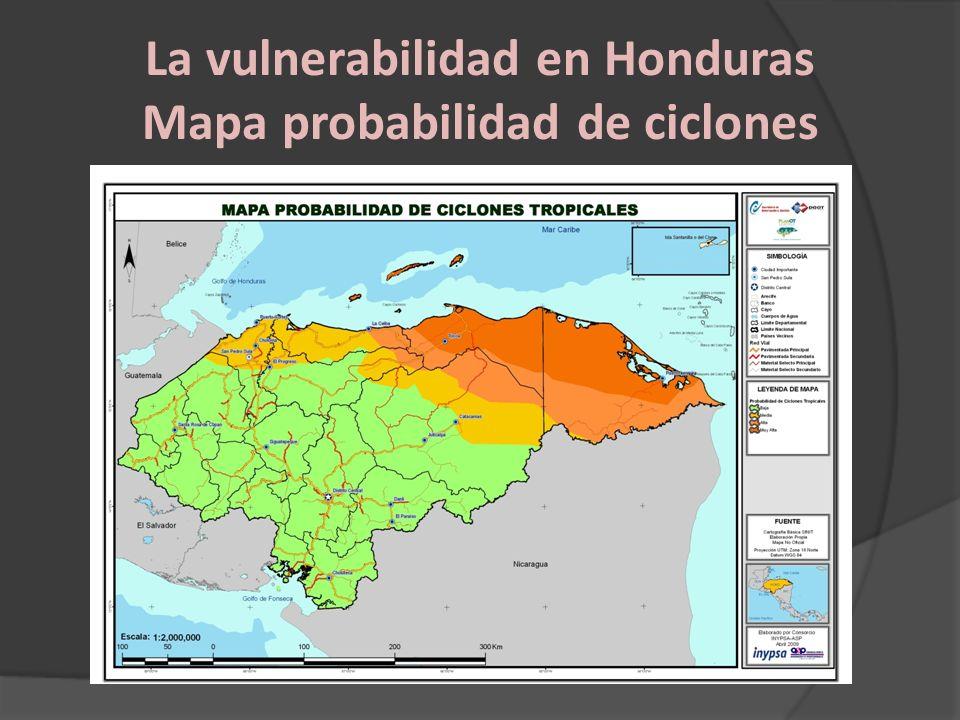 La vulnerabilidad en Honduras Mapa probabilidad de ciclones