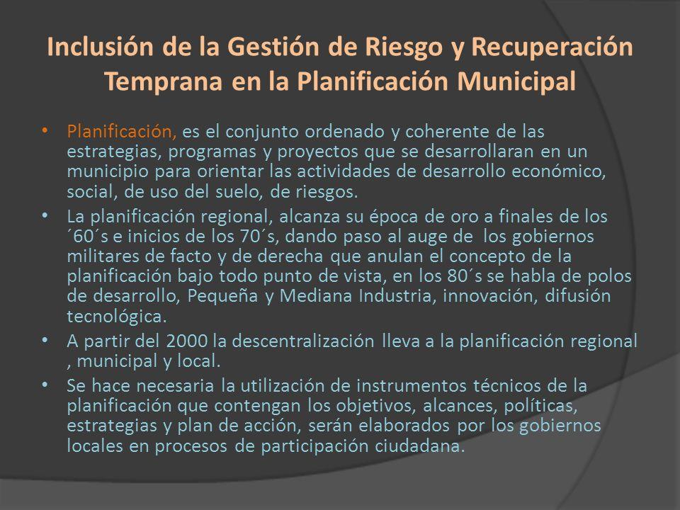 Inclusión de la Gestión de Riesgo y Recuperación Temprana en la Planificación Municipal