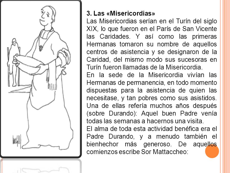 3. Las «Misericordias»