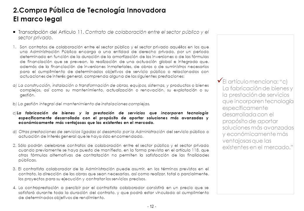 2.Compra Pública de Tecnología Innovadora Particularidades