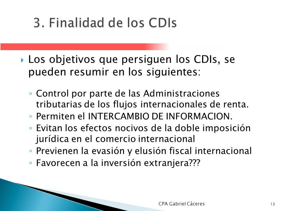 3. Finalidad de los CDIs Los objetivos que persiguen los CDIs, se pueden resumir en los siguientes: