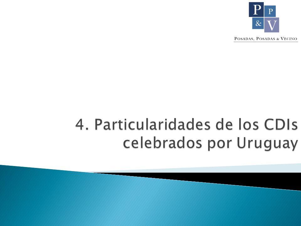 4. Particularidades de los CDIs celebrados por Uruguay
