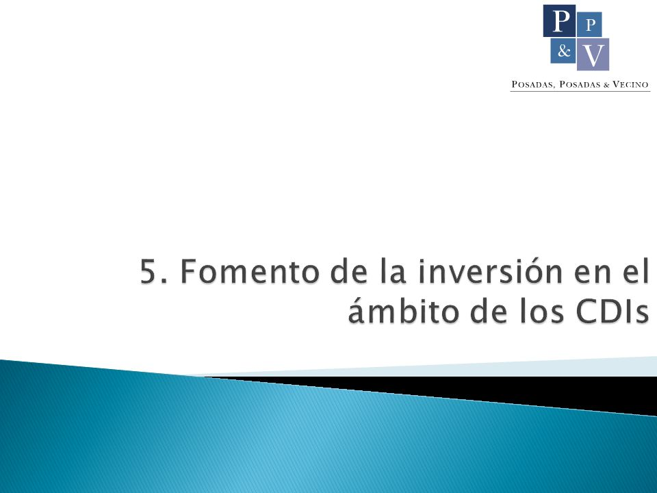 5. Fomento de la inversión en el ámbito de los CDIs