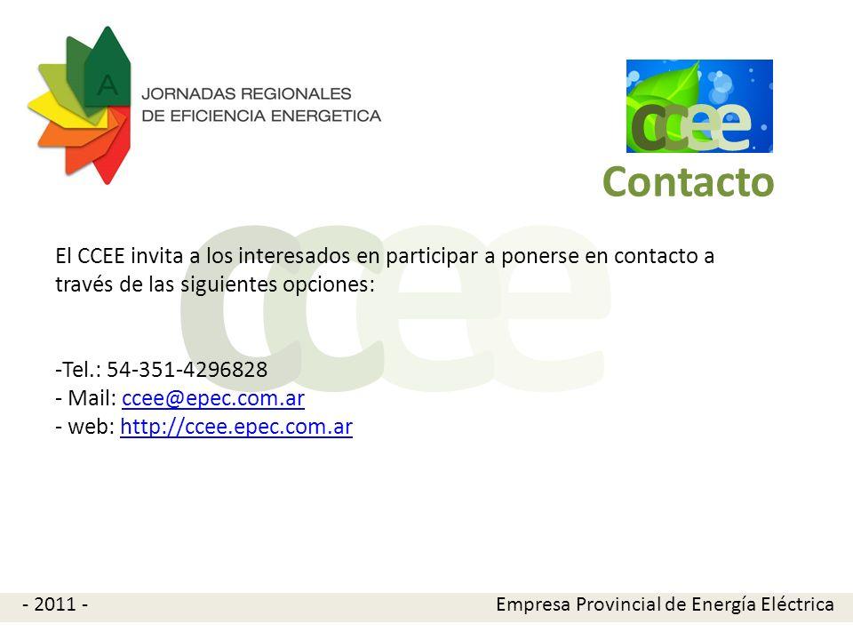 e c. Contacto. El CCEE invita a los interesados en participar a ponerse en contacto a través de las siguientes opciones: