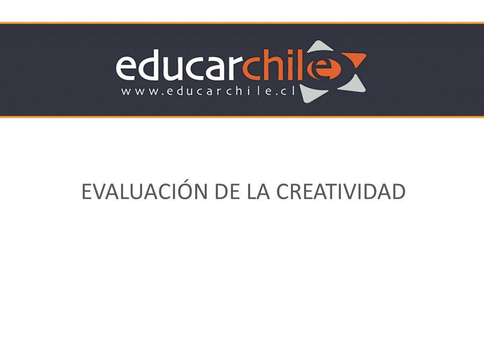 EVALUACIÓN DE LA CREATIVIDAD