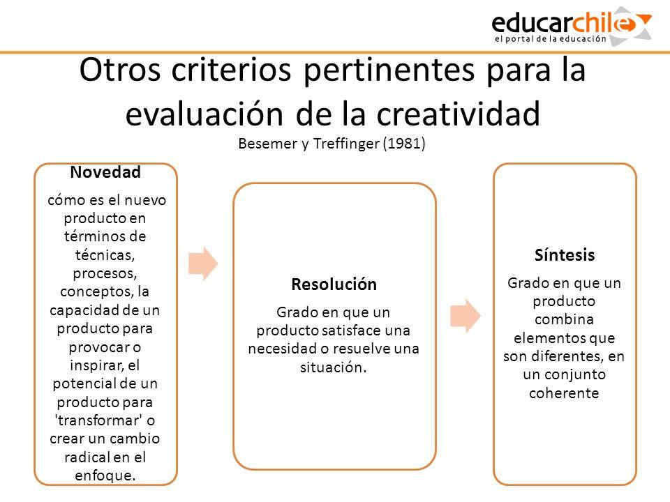 Otros criterios pertinentes para la evaluación de la creatividad