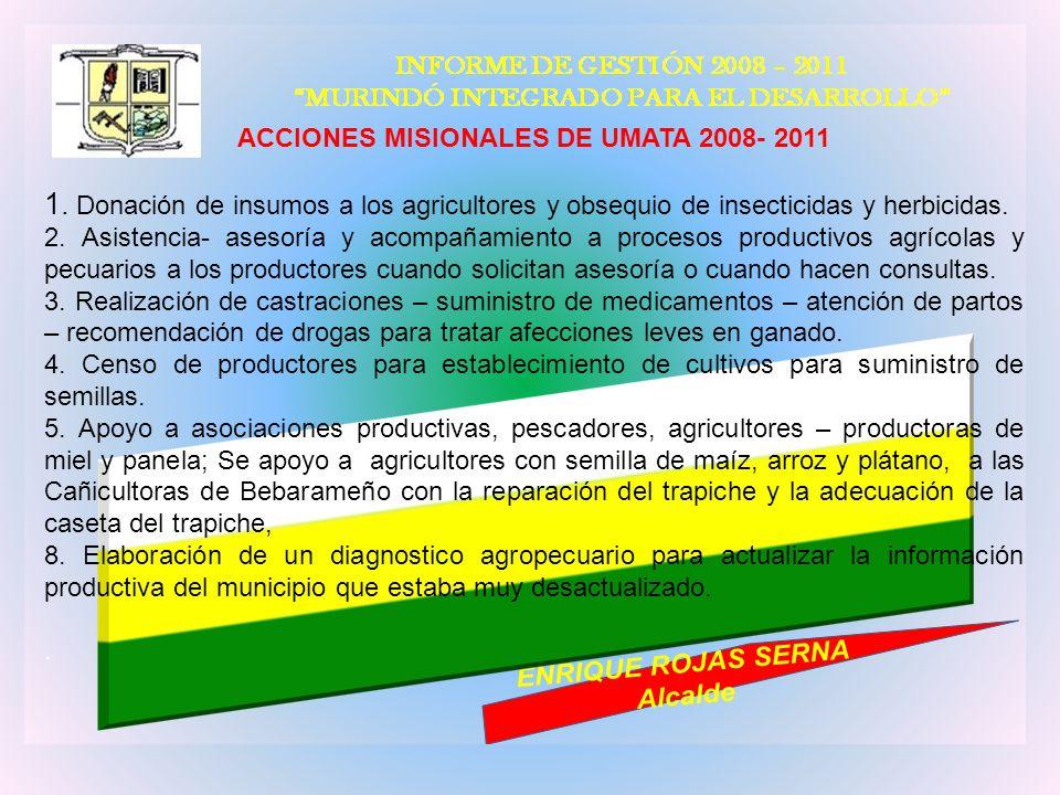 ACCIONES MISIONALES DE UMATA 2008- 2011