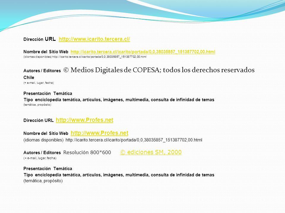 Dirección URL http://www.icarito.tercera.cl/