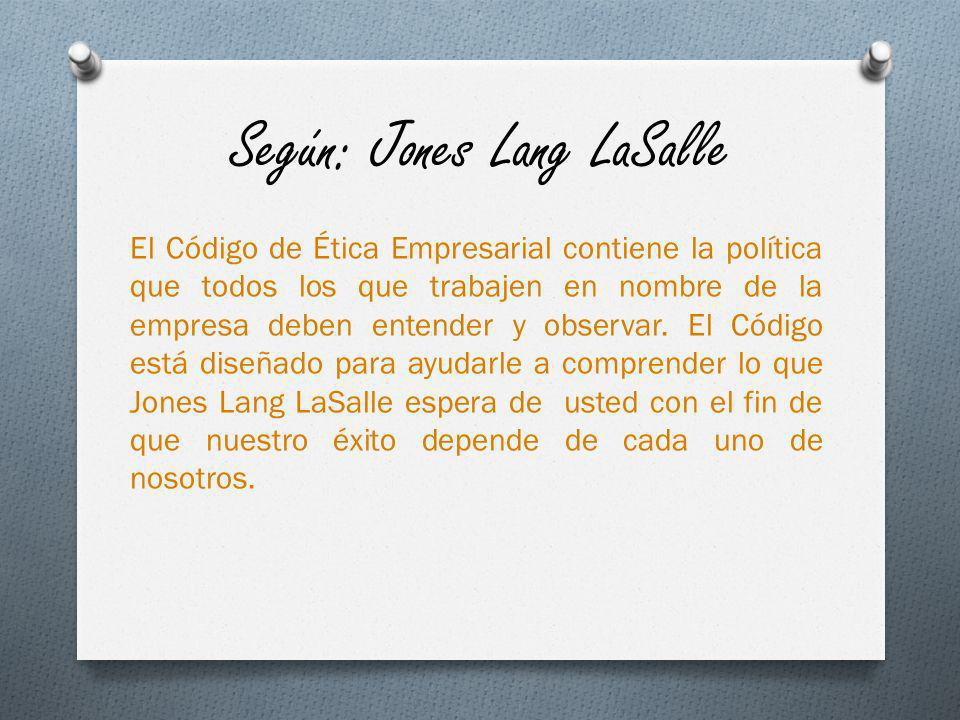 Según: Jones Lang LaSalle