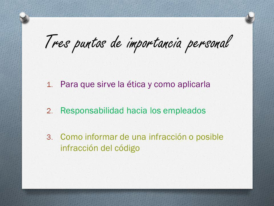 Tres puntos de importancia personal