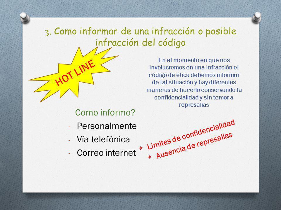 3. Como informar de una infracción o posible infracción del código