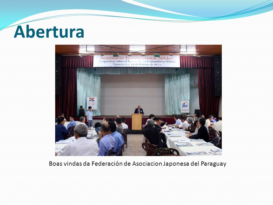 Boas vindas da Federación de Asociacion Japonesa del Paraguay
