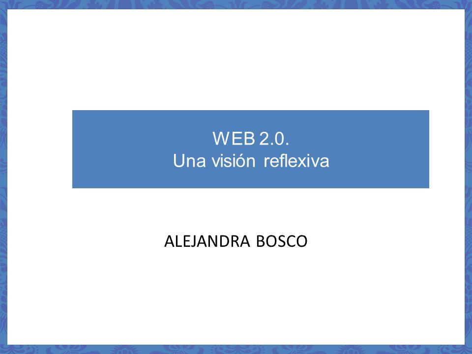 WEB 2.0. Una visión reflexiva