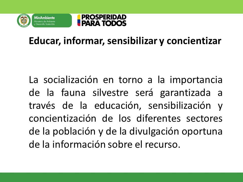 Educar, informar, sensibilizar y concientizar