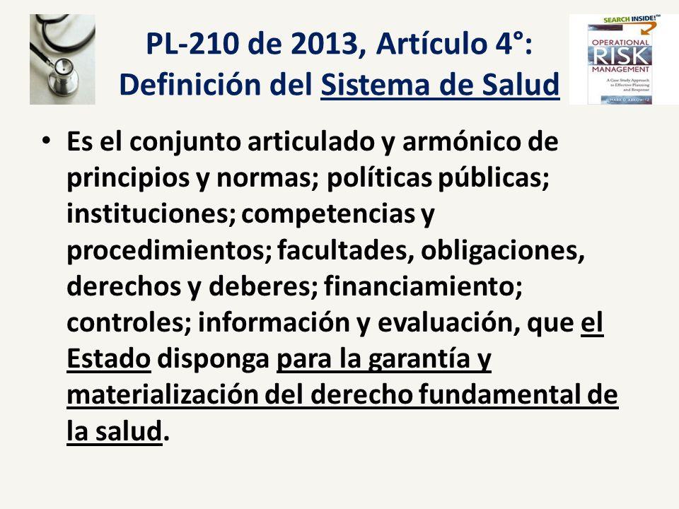 PL-210 de 2013, Artículo 4°: Definición del Sistema de Salud