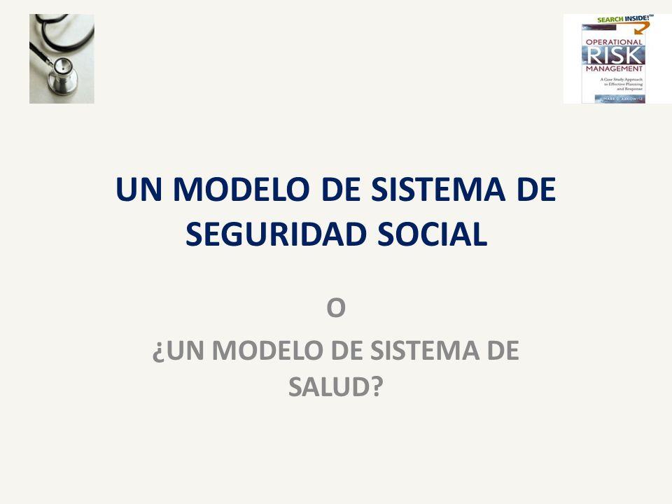 UN MODELO DE SISTEMA DE SEGURIDAD SOCIAL