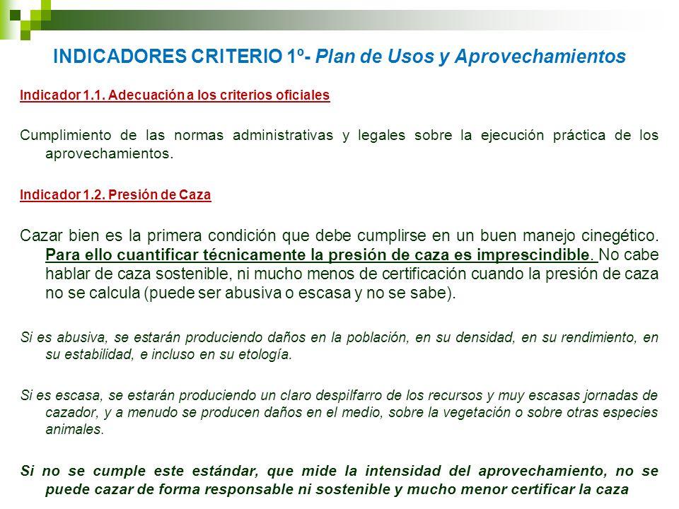 INDICADORES CRITERIO 1º- Plan de Usos y Aprovechamientos
