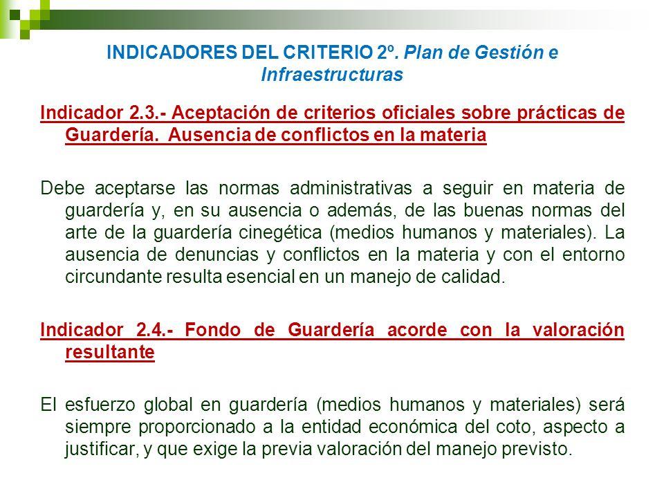 INDICADORES DEL CRITERIO 2º. Plan de Gestión e Infraestructuras