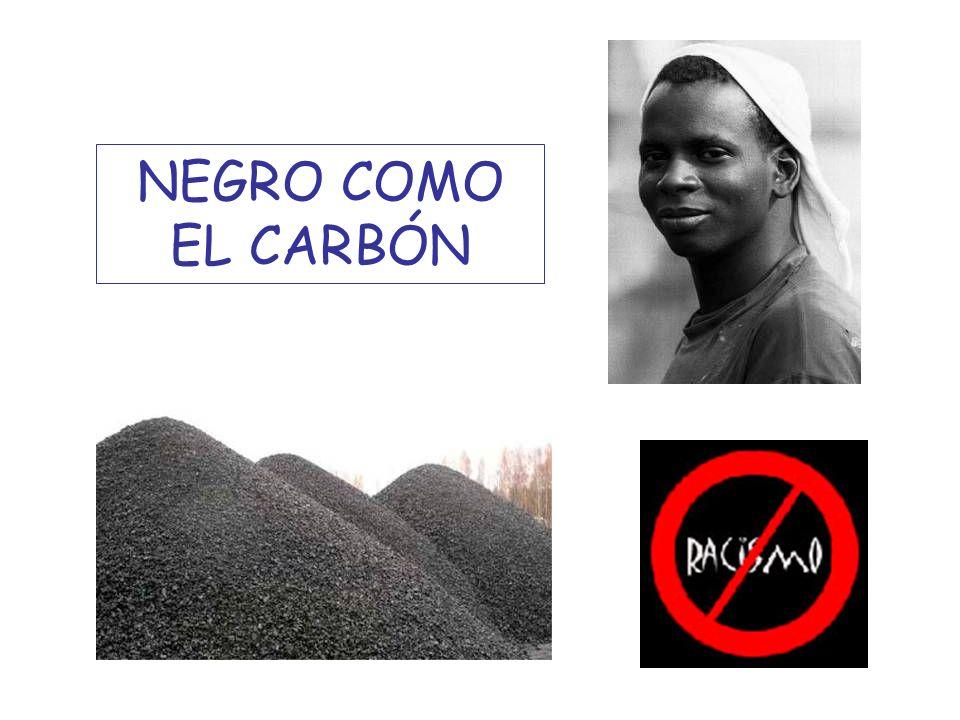 NEGRO COMO EL CARBÓN