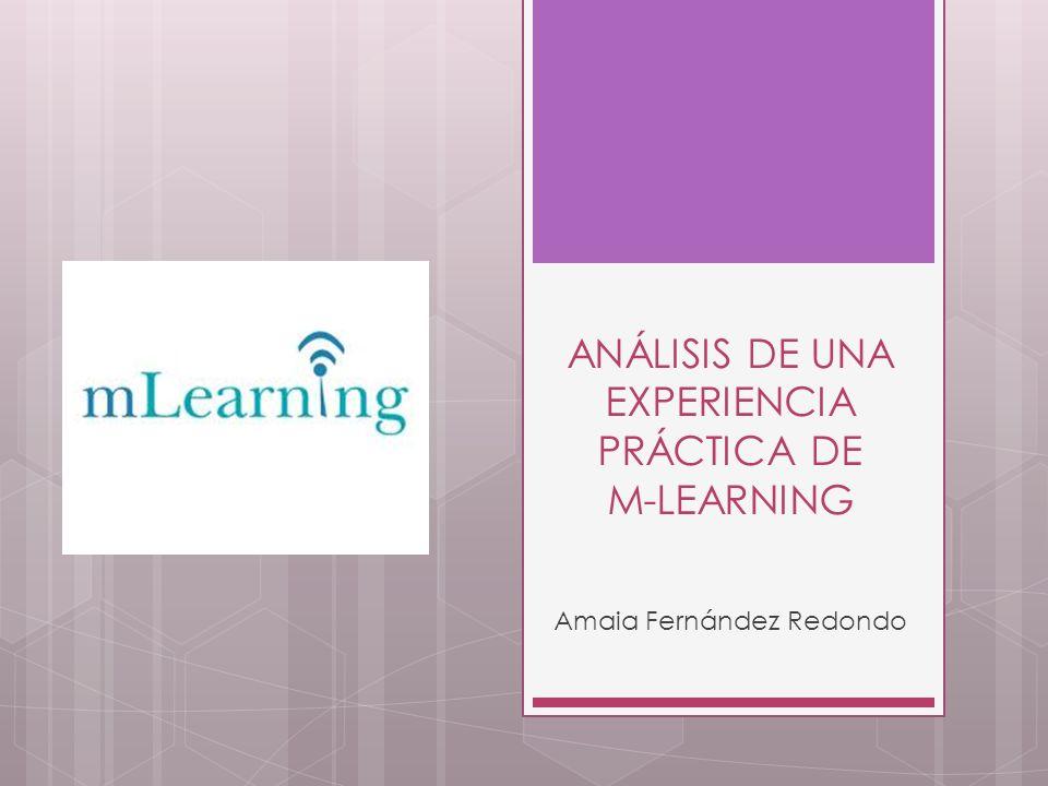 ANÁLISIS DE UNA EXPERIENCIA PRÁCTICA DE M-LEARNING