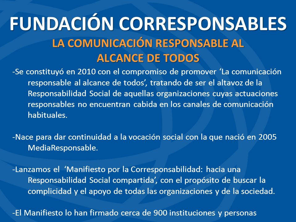 FUNDACIÓN CORRESPONSABLES LA COMUNICACIÓN RESPONSABLE AL