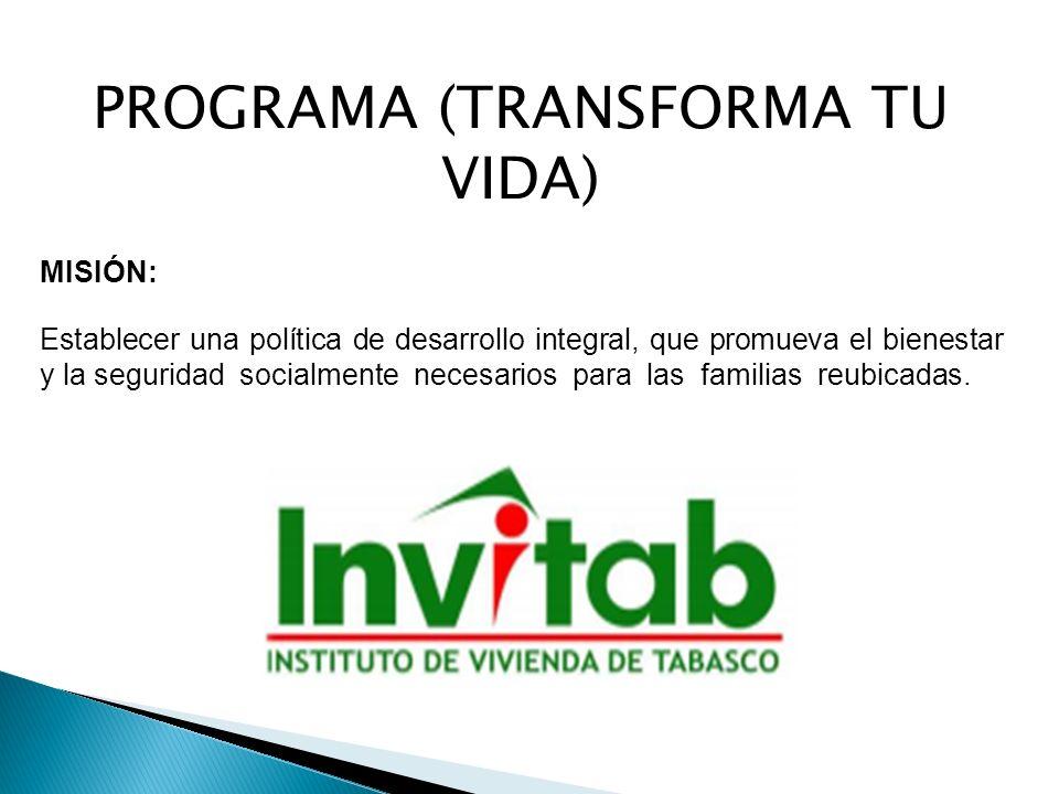 PROGRAMA (TRANSFORMA TU VIDA)