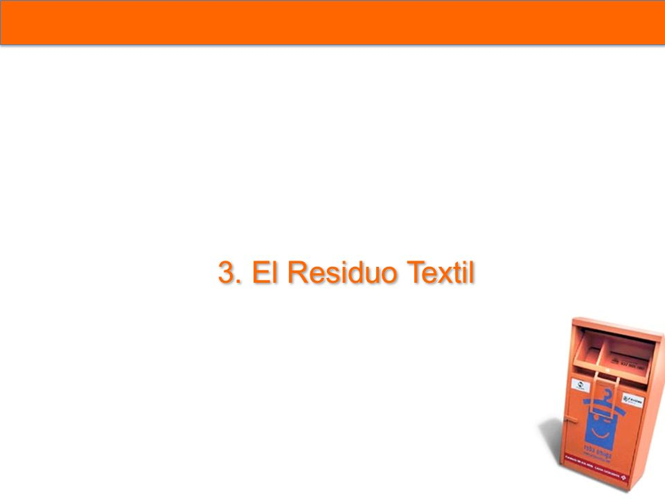 3. El Residuo Textil