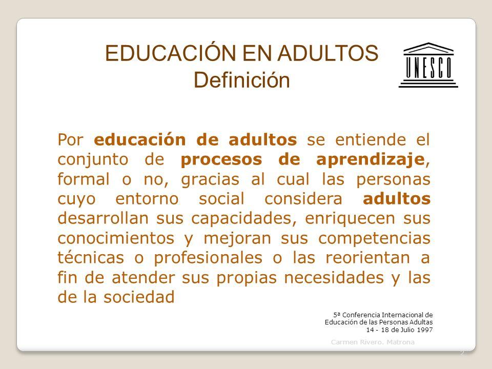 EDUCACIÓN EN ADULTOS Definición