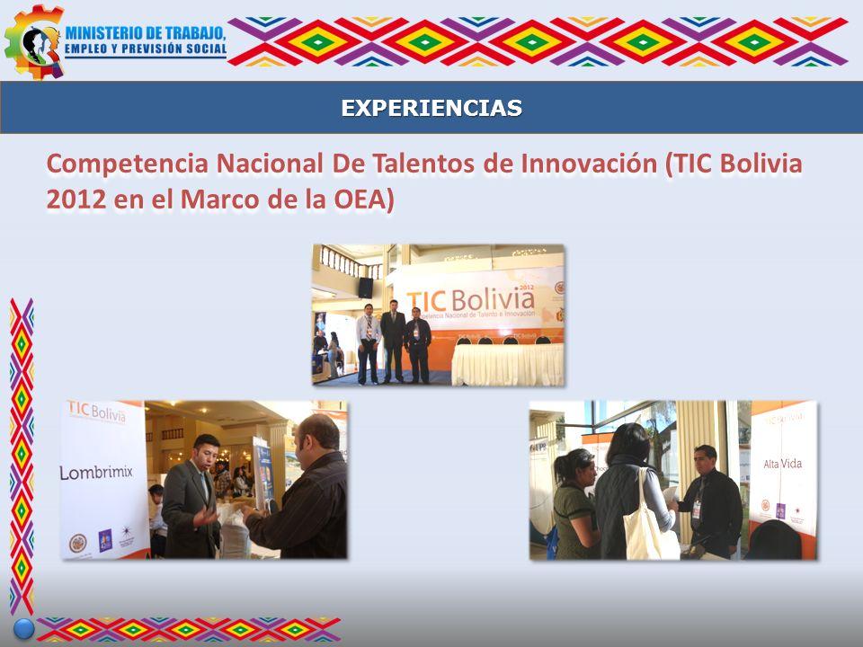 EXPERIENCIAS Competencia Nacional De Talentos de Innovación (TIC Bolivia 2012 en el Marco de la OEA)