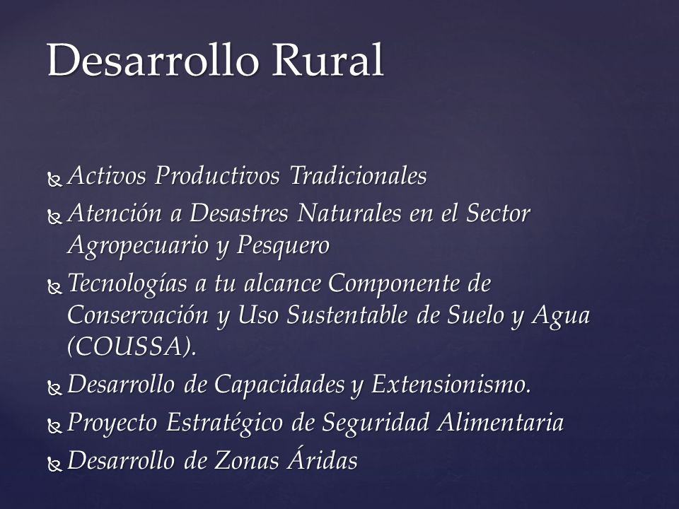 Desarrollo Rural Activos Productivos Tradicionales