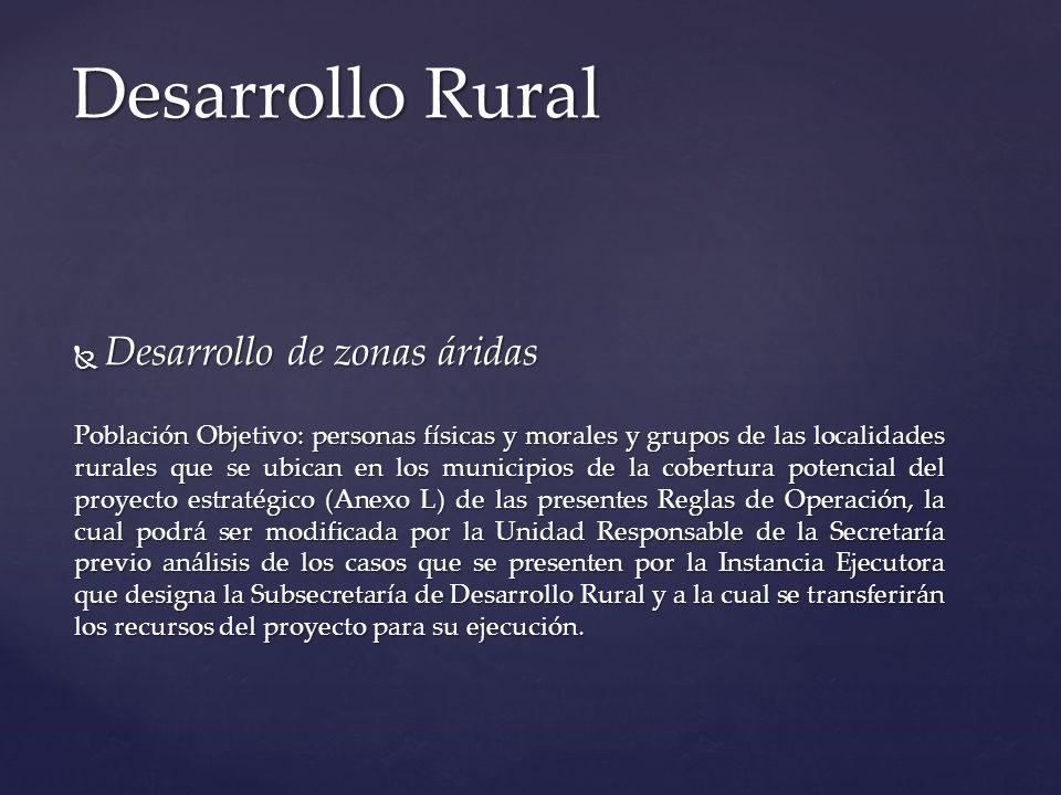 Desarrollo Rural Desarrollo de zonas áridas