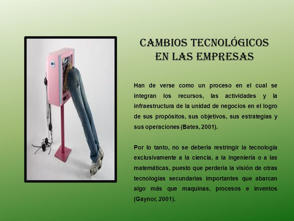 CAMBIOS TECNOLÓGICOS EN LAS EMPRESAS