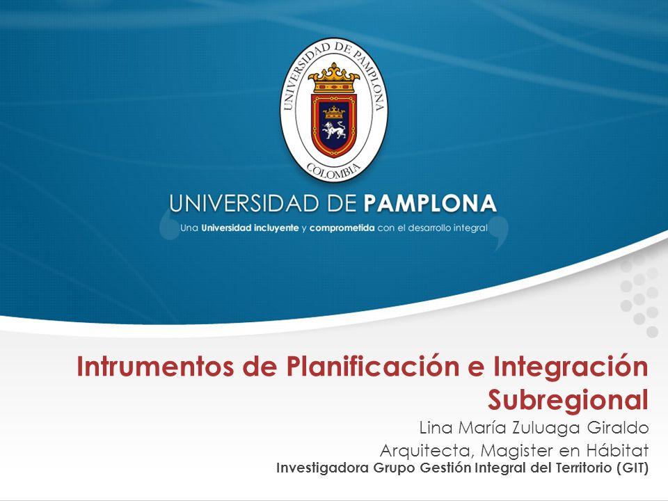 Intrumentos de Planificación e Integración Subregional