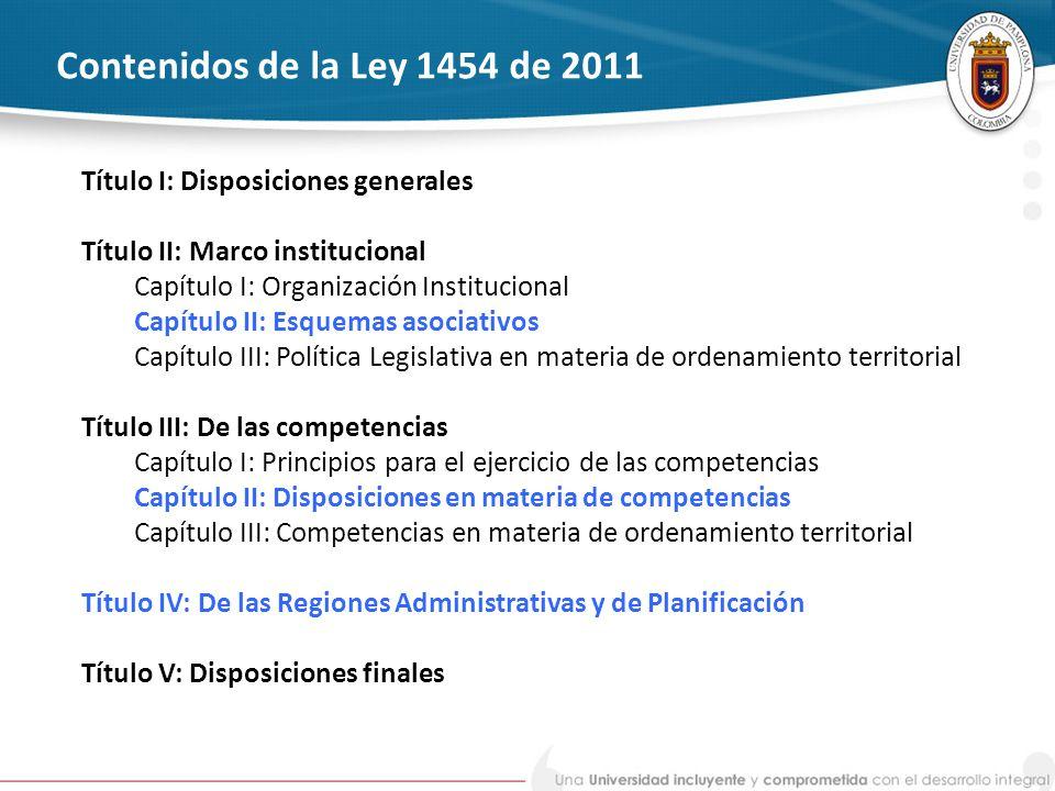 Contenidos de la Ley 1454 de 2011 Título I: Disposiciones generales