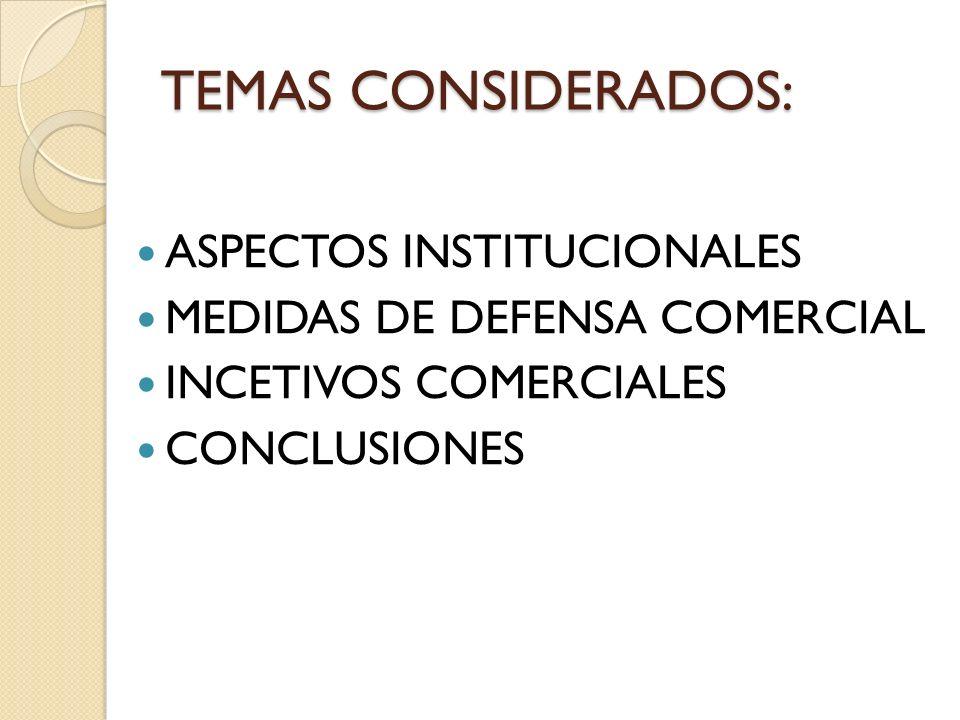 TEMAS CONSIDERADOS: ASPECTOS INSTITUCIONALES
