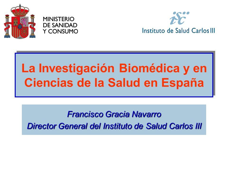 La Investigación Biomédica y en Ciencias de la Salud en España