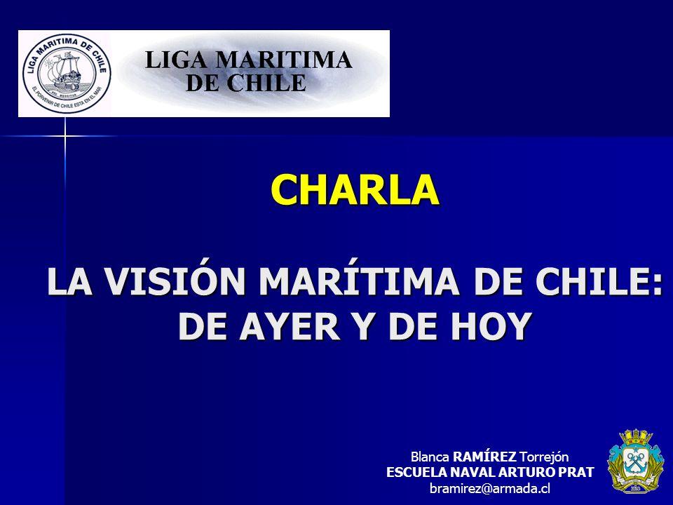 CHARLA LA VISIÓN MARÍTIMA DE CHILE: DE AYER Y DE HOY