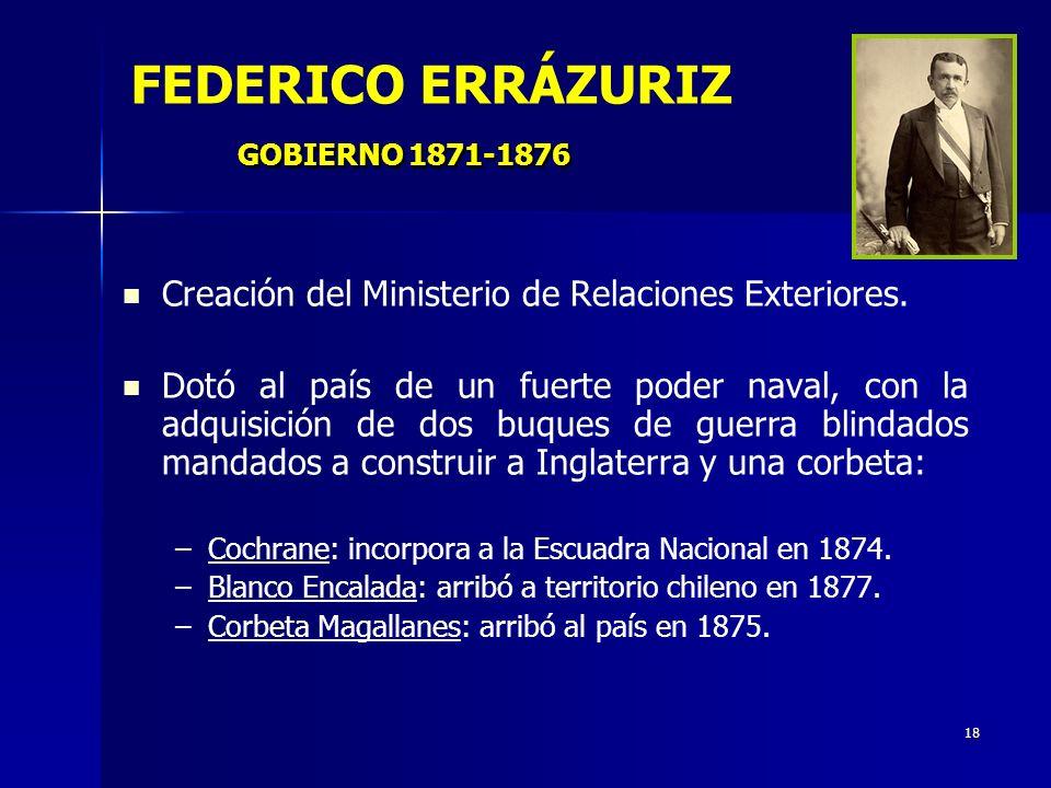 FEDERICO ERRÁZURIZ GOBIERNO 1871-1876