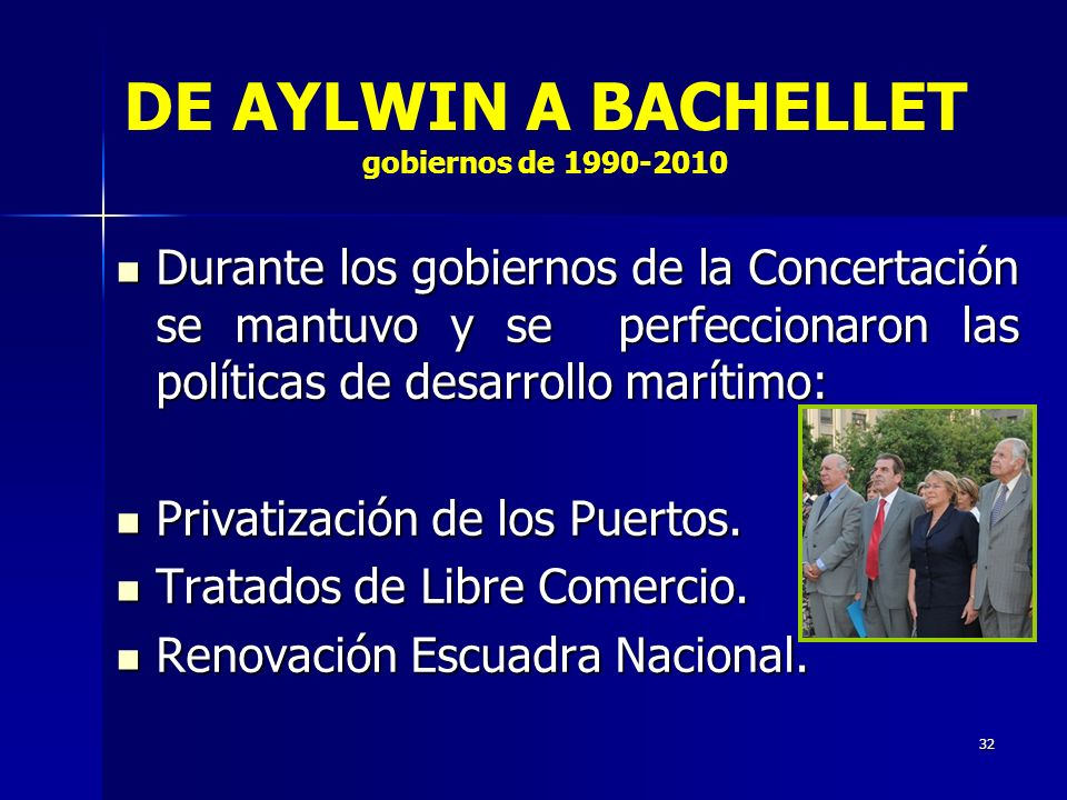 DE AYLWIN A BACHELLET gobiernos de 1990-2010