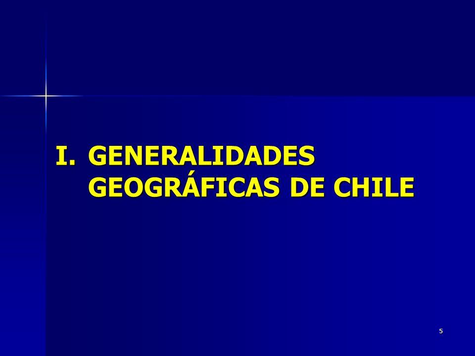 I. GENERALIDADES GEOGRÁFICAS DE CHILE