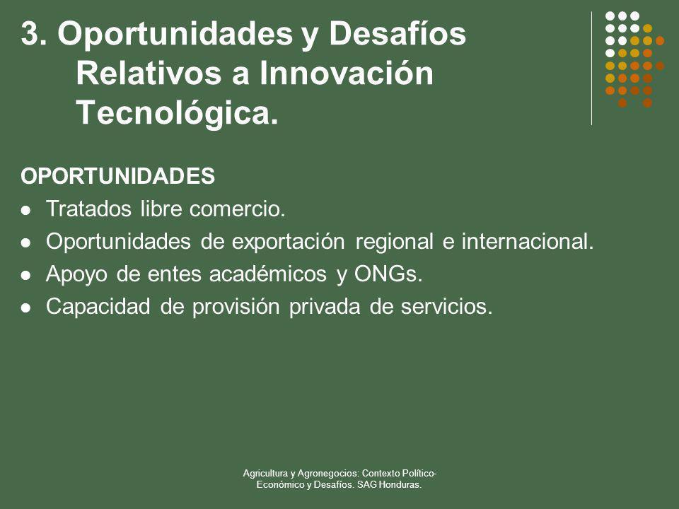 3. Oportunidades y Desafíos Relativos a Innovación Tecnológica.