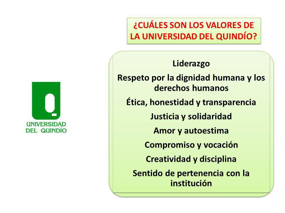¿CUÁLES SON LOS VALORES DE LA UNIVERSIDAD DEL QUINDÍO