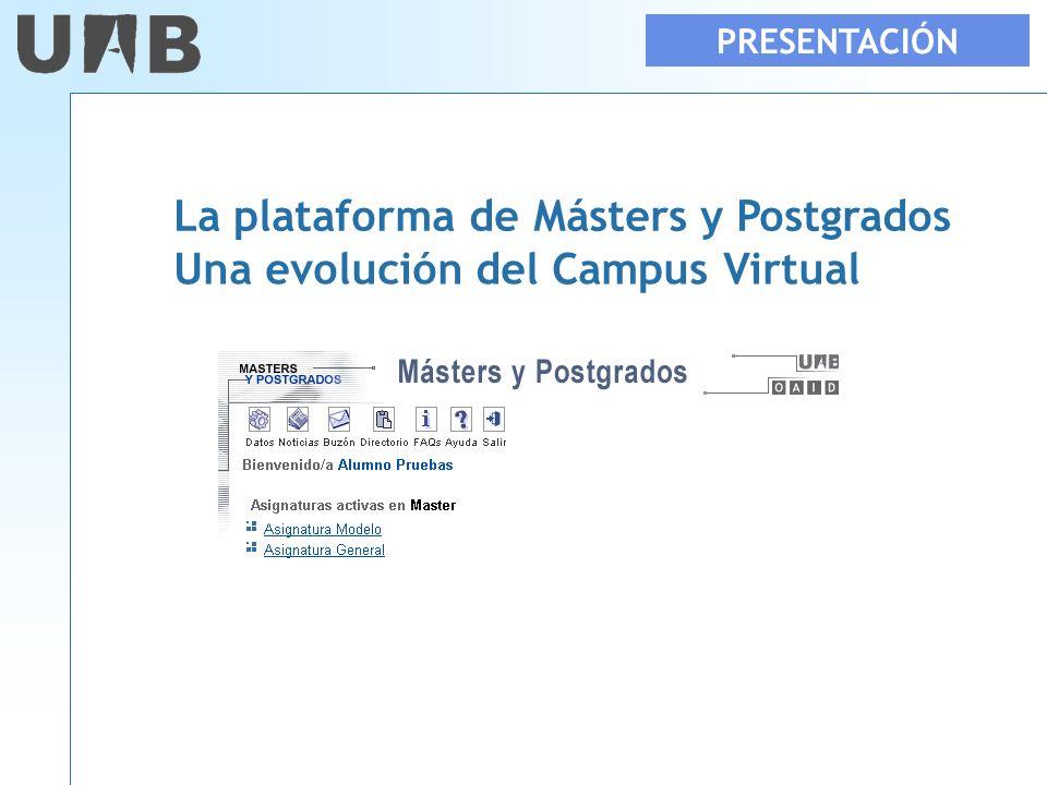 La plataforma de Másters y Postgrados Una evolución del Campus Virtual