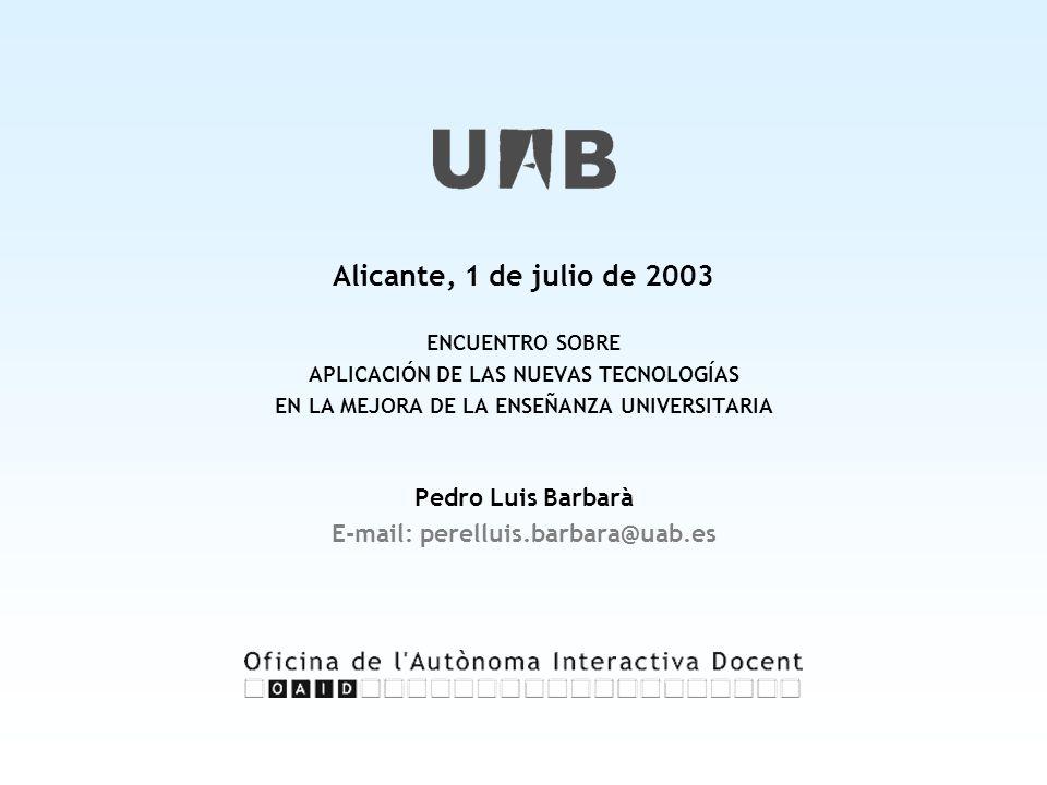 APLICACIÓN DE LAS NUEVAS TECNOLOGÍAS E-mail: perelluis.barbara@uab.es