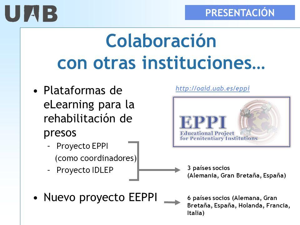 Colaboración con otras instituciones…