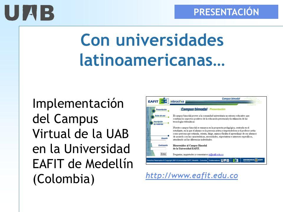 Con universidades latinoamericanas…