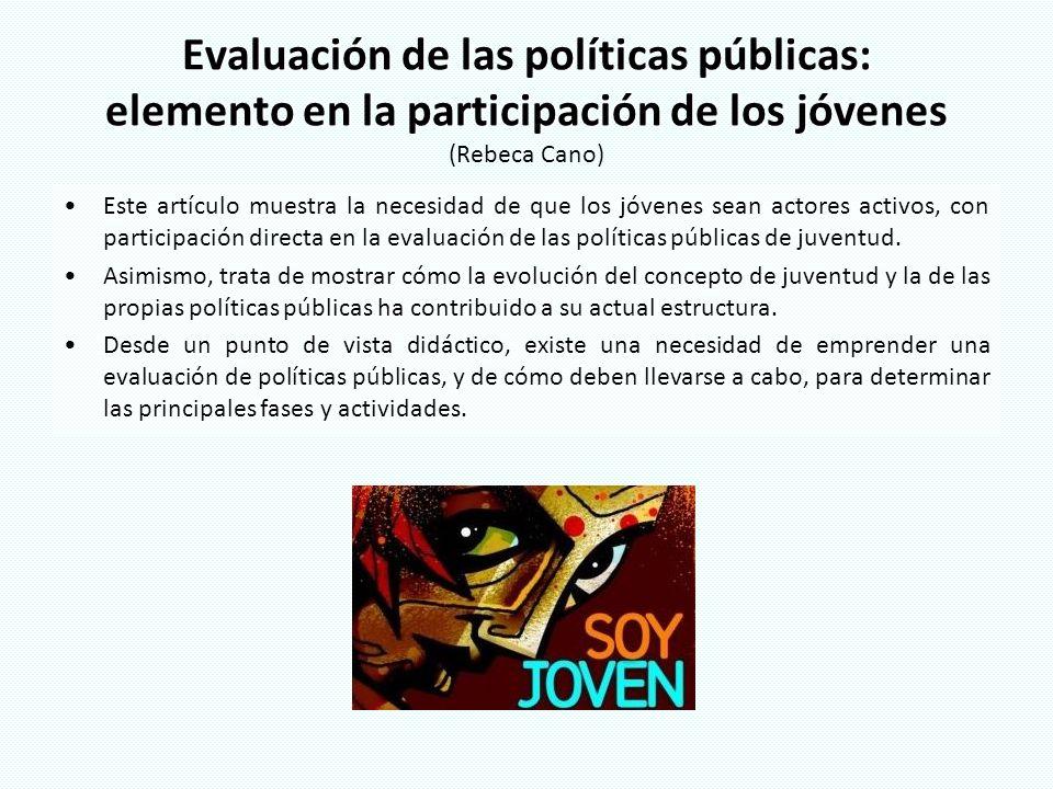 Evaluación de las políticas públicas: elemento en la participación de los jóvenes (Rebeca Cano)