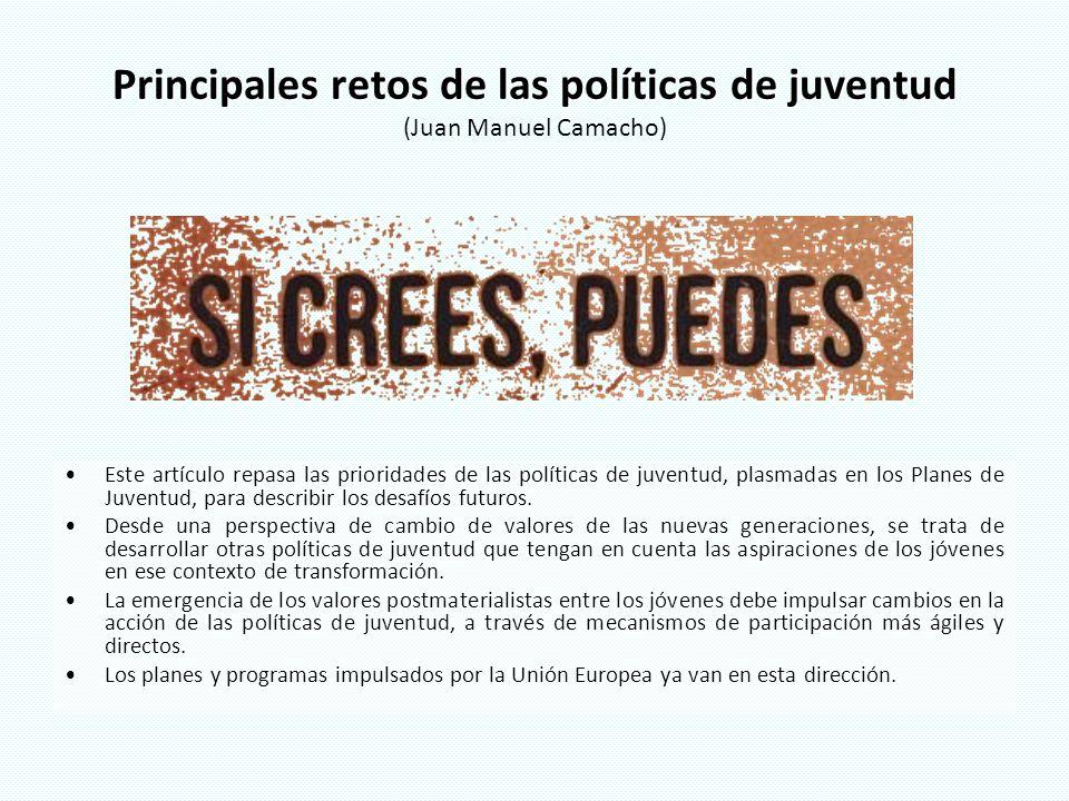 Principales retos de las políticas de juventud (Juan Manuel Camacho)