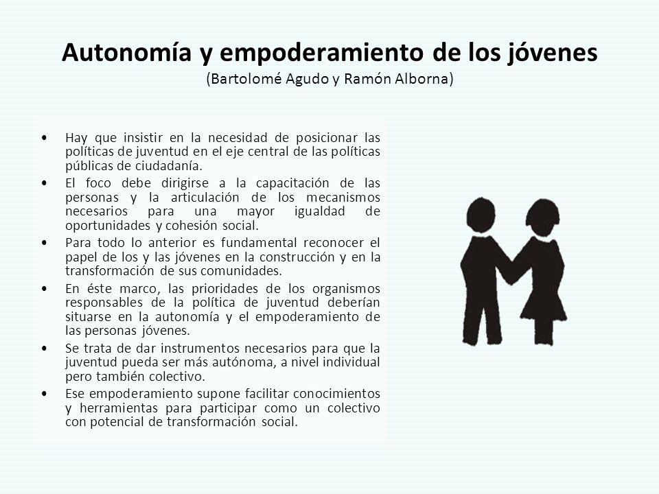 Autonomía y empoderamiento de los jóvenes (Bartolomé Agudo y Ramón Alborna)