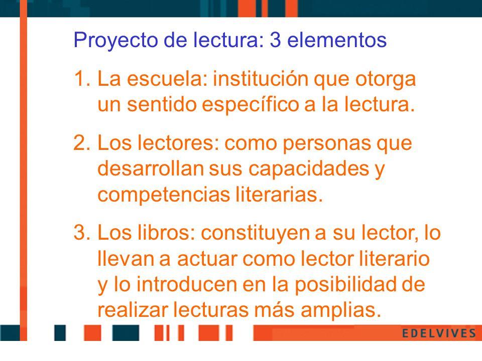 Proyecto de lectura: 3 elementos